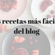 Las recetas más fáciles del blog - (tomo I)